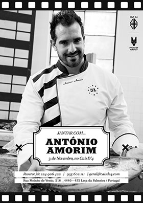 Cais D'4 - Chef António Amorim - Jantar, 3.11.2013
