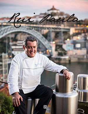 Rui Paula - Uma cozinha no Porto 300