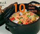 """""""10 açordas, 10 dias, 10 euros"""""""