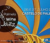"""""""Palmela Wine Jazz"""""""