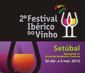 Setúbal com 2º Festival Ibérico do Vinho