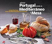 """""""Viver Portugal com o Mediterrâneo à Mesa"""""""