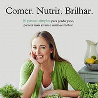 Comer. Nutrir. Brilhar de Amelia Freer