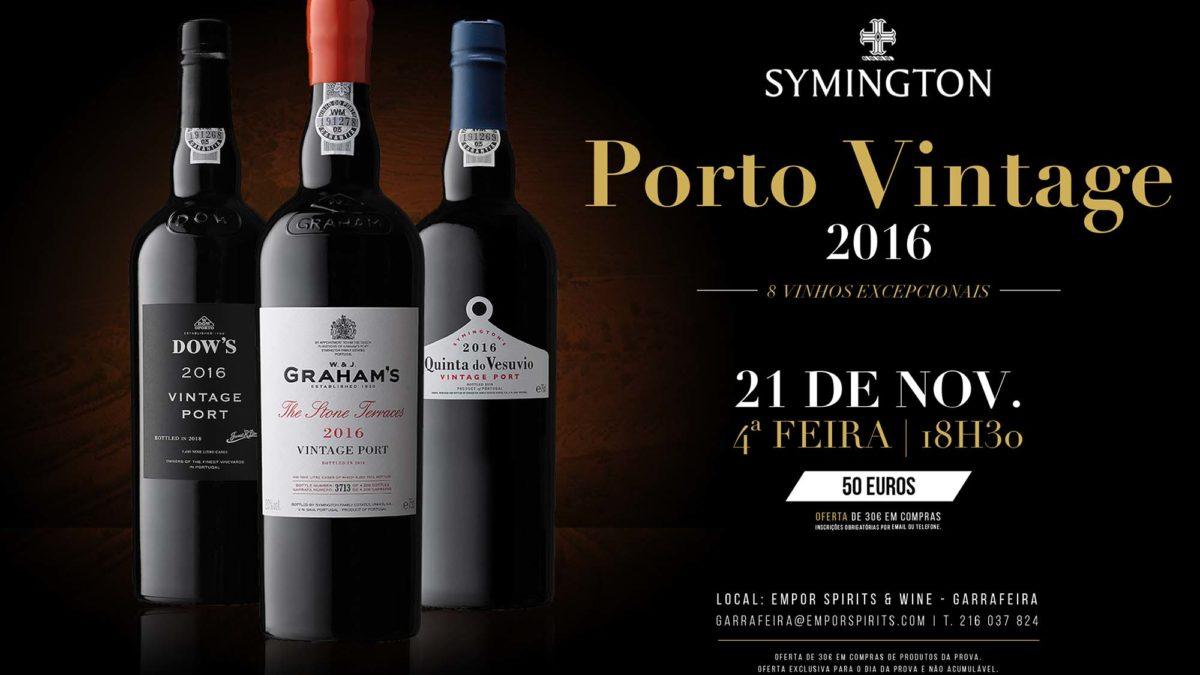 Prova de vinhos Symington Porto Vintage 2016