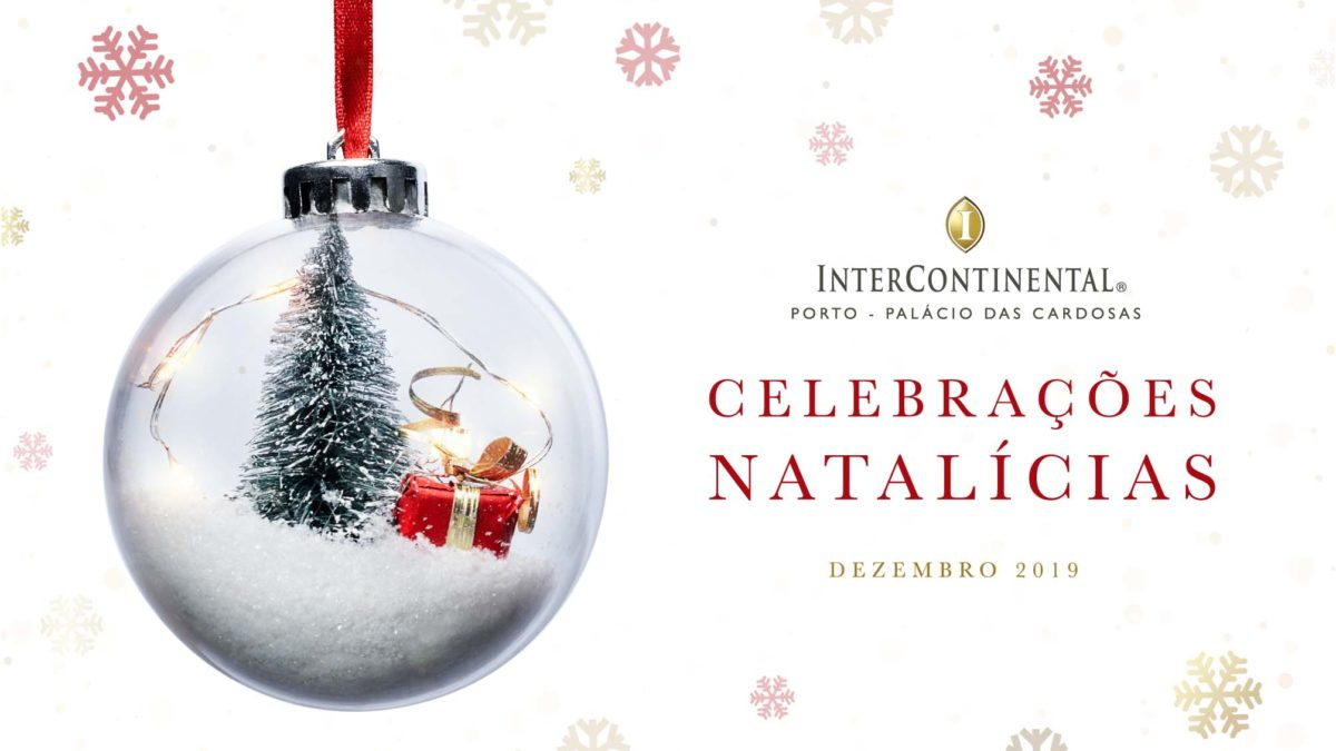 Jantares de Natal no InterContinental Porto
